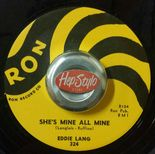 "45Re ✦ EDDIE LANG ✦ ""She's Mine All Mine / Troubles Troubles"" Monster R&B Jiver♫"